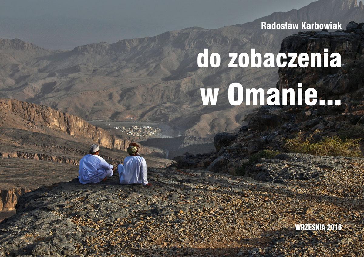 Oman na wyciągnięcie ręki